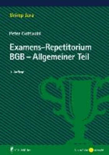 Examens-Repetitorium BGB-Allgemeiner Teil.