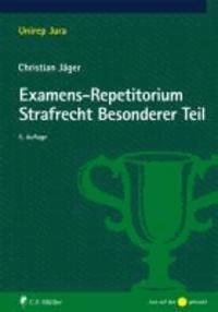 Examens-Repetitorium Strafrecht Besonderer Teil.
