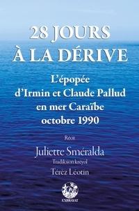 28 jours à la dérive - Lépopée dIrmin et Claude Pallud en mer Caraïbe - Octobre 1990.pdf