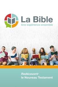 Excelsis - La Bible, une expérience ensemble - Redécouvrir le Nouveau Testament.