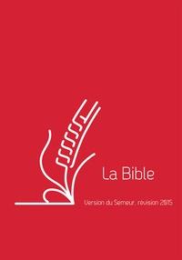 Excelsis - La Bible - Version du Semeur, révision 2015, couverture lin rouge avec tranche blanche.