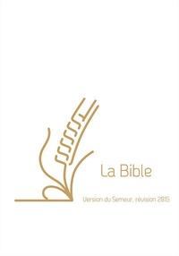Excelsis - La Bible - Version du Semeur, révision 2015, couverture lin blanche avec tranche dorée.