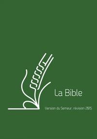 Excelsis - La Bible - Version du Semeur, révision 2015, couverture lin vert avec tranche blanche.