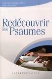 Excelsis - Redécouvrir les psaumes - Actes du colloque 2012, Vaux-sur-Seine.