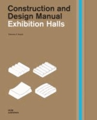 Exhibition Halls - Construction and Design Manual.