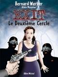 Bernard Werber - Exit - Tome 02 - Le Deuxième Cercle.