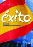EXITO. Spanische Handelskorrespondenz.