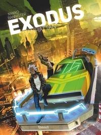 Nykko - Exodus Manhattan - Tome 01.