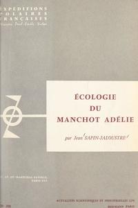 Expéditions polaires française et Jean Sapin-Jaloustre - Écologie du manchot Adélie.