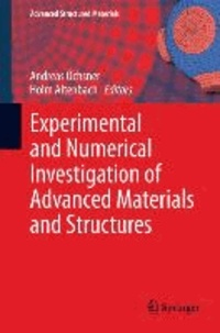 Experimental and Numerical Investigation of Advanced Materials and Structures.