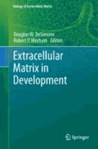 Extracellular Matrix in Development.