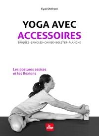Yoga avec accessoires - Les postures assises et les flexions.pdf