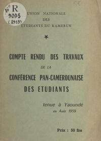 Eyidi Bebey et Joseph Sack - Compte rendu des travaux de la conférence pan-camerounaise des étudiants - Tenue à Yaoundé en août 1959.