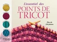 Eyrolles - L'essentiel des points de tricot.