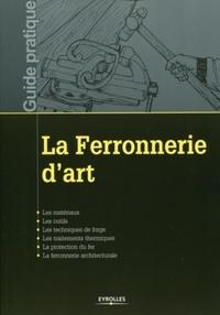 Eyrolles - La ferronnerie d'art.