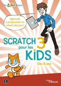 Eyrolles - Scratch 3 pour les kids.