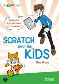 Eyrolles - Scratch pour les kids - Dès 8 ans.