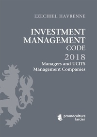 Ezechiel Havrenne - Investment Management Code - Tome 2, Managers and UCITS Management Companies.