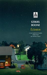 Eclosion - Ezekiel Boone | Showmesound.org