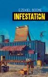 Ezekiel Boone - Infestation.