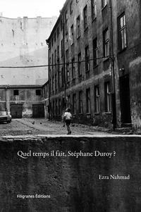 Ezra Nahmad et Stéphane Duroy - Quel temps il fait, Stéphane Duroy ?.