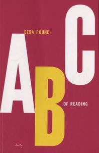 Ezra Pound - ABC of Reading.