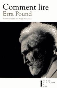 Ezra Pound - Comment lire.