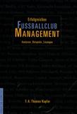 F-A Thomas Kupfer - Erfolgreiches Fussballclub Management - Edition en langue allemande. 1 Cédérom