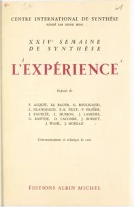 F. Alquié et G. Bastide - L'expérience - XXIVe Semaine de synthèse, 28 mai-1er juin 1962.