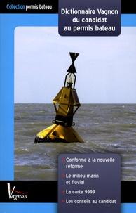 F Besson - Dictionnaire Vagnon du candidat au permis bateau.