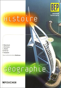 F Blanchard et Jacqueline Kermarec - Histoire Géographie BEP 2e Tle.