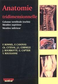 F Bonnel et Frédéric Canovas - Anatomie tridimensionnelle.