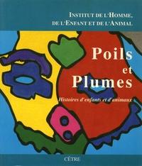 F. Bonnin et G Brand - Poils et Plumes - Histoires d'enfants et d'animaux.