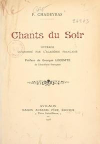 F. Chadeyras et Georges Lecomte - Chants du soir.