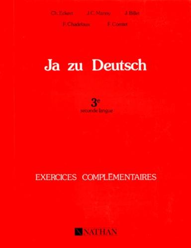 ALLEMAND 3EME SECONDE LANGUE JA ZU DEUTSCH. Exercices complémentaires