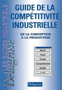 Guide de la compétitivité industrielle - De la conception à la production.pdf