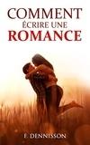 F. Dennisson - Comment écrire une romance.