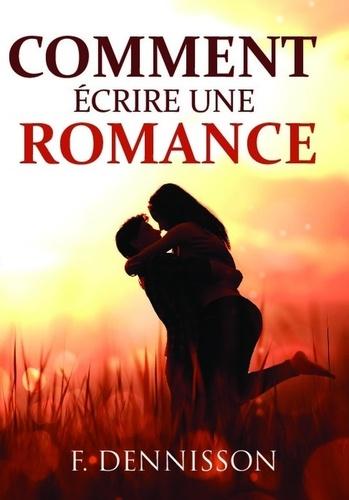 F Dennisson - Comment écrire une romance.
