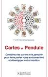 F. et W. Servranx et associés - Cartes et Pendule - Combinez les cartes et le pendulepour faire parler votre subconscient et développer votre intuition.