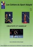 Roy Compte - Les Cahiers du Sport Adapté N° 12 : Créativité et handicap.