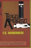 F-G Haghenbeck - Trago Amargo.
