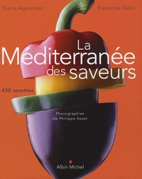 F Gallo et Touria Agourram - La Méditerranée des saveurs.
