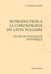 Introduction à la chronologie du latin vulgaire - Etude de philologie historique (1899).pdf