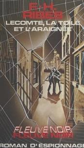 F.-H. Ribes - Lecomte, la toile et l'araignée.