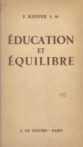 F. Kieffer - Éducation et équilibre.