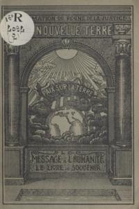 F. L. Alexandre Freytag - Le message à l'humanité, le livre de souvenir.