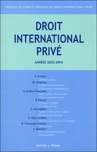 F Leclerc et Michel Menjucq - Travaux du Comité français de droit international privé - Années 2002-2004.