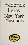 F Leroy - New York, 7e avenue.