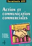 F Lescoffit et M Aubert - Action et communication commerciales - Terminale STT.