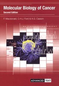F Macdonald et C-H-J Ford - Molecular Biology of Cancer.
